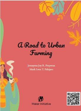 A Road To Urban Farming