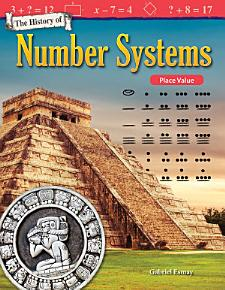 The History of Number Systems  Place Value PDF