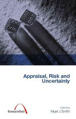 Appraisal, Risk and Uncertainty