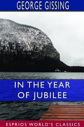 In the Year of Jubilee: A Novel
