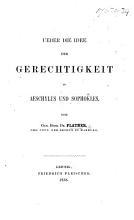 Ueber die Idee der Gerechtigkeit in Aeschylus und Sophokles PDF