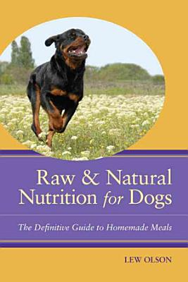Raw   Natural Nutrition for Dogs