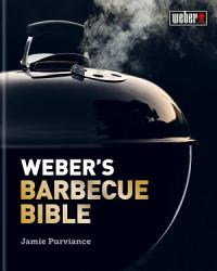 Weber S Barbecue Bible Book PDF