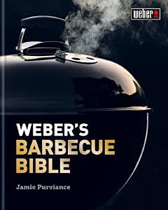 Weber s Barbecue Bible Book