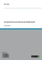 Der deutsche Presserat: Relevanz der Selbstkontrolle