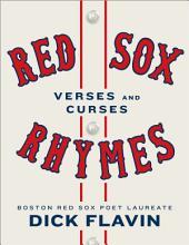 Red Sox Rhymes: Verses and Curses