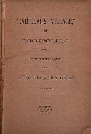 Cadillac s Village   Or  Detroit Under Cadillac