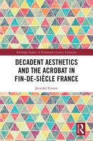 Decadent Aesthetics and the Acrobat in French Fin de si  cle PDF