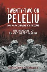 Twenty Two On Peleliu Book PDF