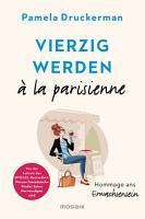 Vierzig werden    la parisienne PDF