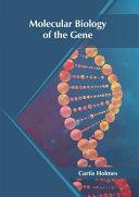 Molecular Biology of the Gene PDF