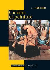 Cinéma et peinture: Passages, partages, présences