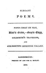 Elegant poems. Pope's Essay on man, Blair's Grave, Gray's Elegy, Goldsmith's Traveller, and Goldsmith's Deserted village