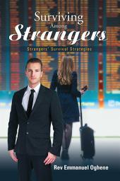 Surviving Among Strangers: Strangers' Survival Strategies