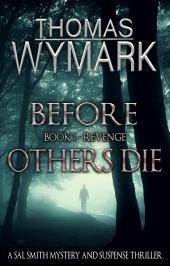 Before Others Die: Book 1 - Revenge