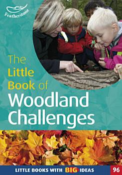 The Little Book of Woodland Challenges PDF