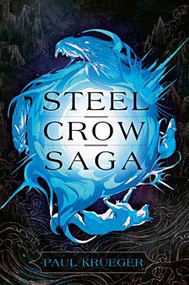 Steel Crow Saga PDF
