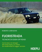 Fuoristrada: Tecniche di guida off-road