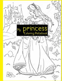 My Princess Coloring Notebook