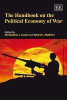 The Handbook on the Political Economy of War PDF