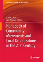 Handbook of Community Movements and Local Organizations in the 21st Century PDF