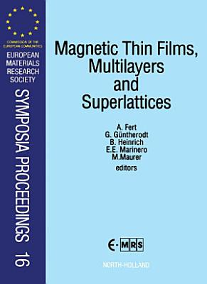 Magnetic Thin Films  Multilayers and Superlattices PDF