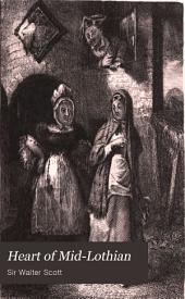 Heart of Mid-Lothian: Volume 2