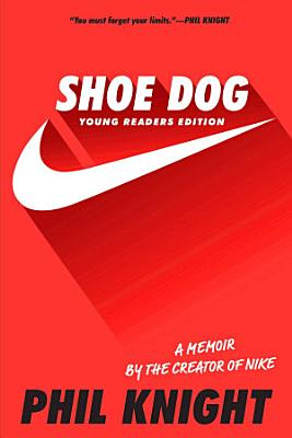 Shoe Dog Young Readers Edition