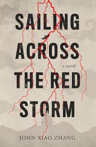 Sailing Across the Red Storm Book