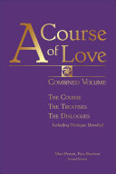 A Course of Love: Combined Volume