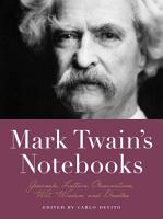 Mark Twain s Notebooks PDF
