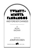 Twenty-minute fandangos and forever changes