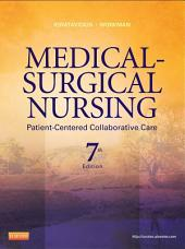 Medical-Surgical Nursing - E-Book: Patient-Centered Collaborative Care, Edition 7