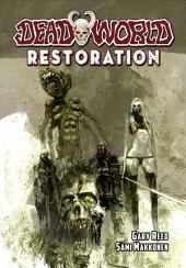 Deadworld: Restoration: Volume 1