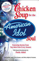 Chicken Soup for the American Idol Soul PDF