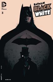 Batman: Black and White (2013- ) #3