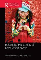 Routledge Handbook of New Media in Asia PDF
