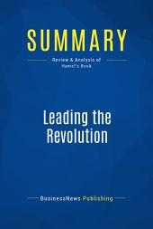 Summary: Leading the Revolution: Review and Analysis of Hamel's Book