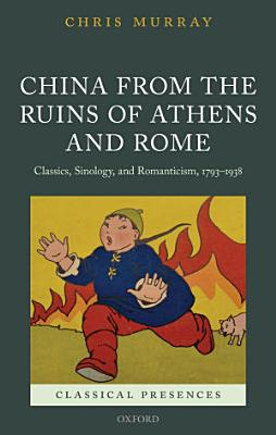 China from the Ruins of Athens and Rome PDF