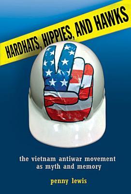 Hardhats  Hippies  and Hawks