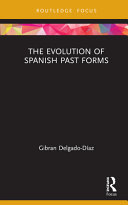 The Evolution of Spanish Past Forms