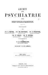 Archiv für Psychiatrie und Nervenkrankheiten: Band 22