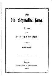 Was die Schwalbe sang: Roman, Band 1
