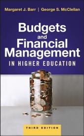 Budgets and Financial Management in Higher Education: Edition 3
