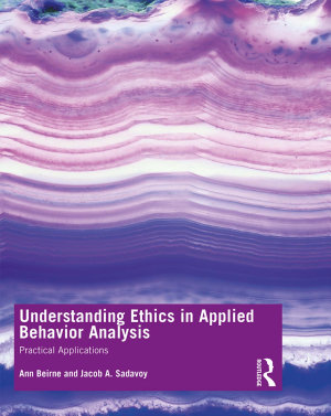Understanding Ethics in Applied Behavior Analysis