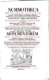 Monumenta Aug. Domus Austriacae: In Quinque Tomos Divisa. Nummotheca Principum Austriae ; Ps. 1. 2,1