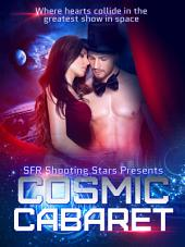 Cosmic Cabaret: Science Fiction Romance Anthology