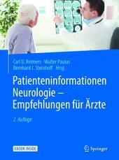 Patienteninformationen Neurologie – Empfehlungen für Ärzte: Ausgabe 2