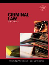 Criminal Lawcards 6/e: Sixth edition, Edition 6