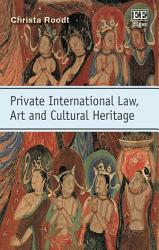 Private International Law Art And Cultural Heritage Book PDF